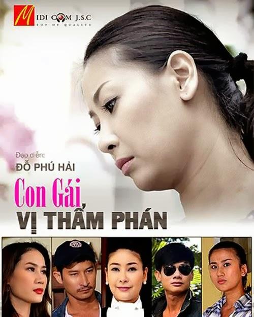 1390869364 con gai vi tham phan  3 Con Gái Vị Thẩm Phán | Htv